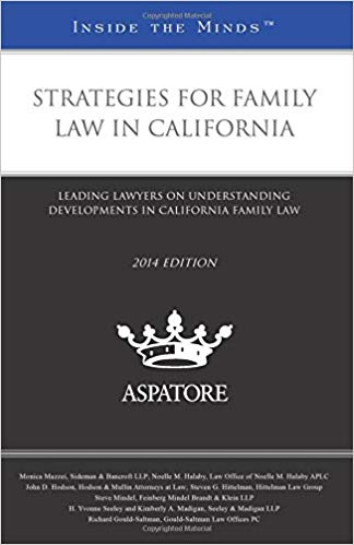 Inside the Minds - Strategies for Family Law in California Book Cover